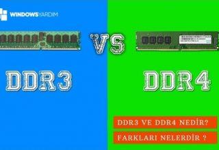 DDR3 ve DDR4 Arasındaki Farklar Nelerdir? 2021