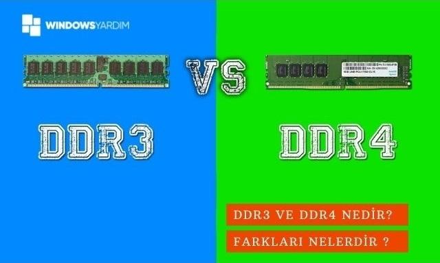 DDR3 ve DDR4 Nedir?