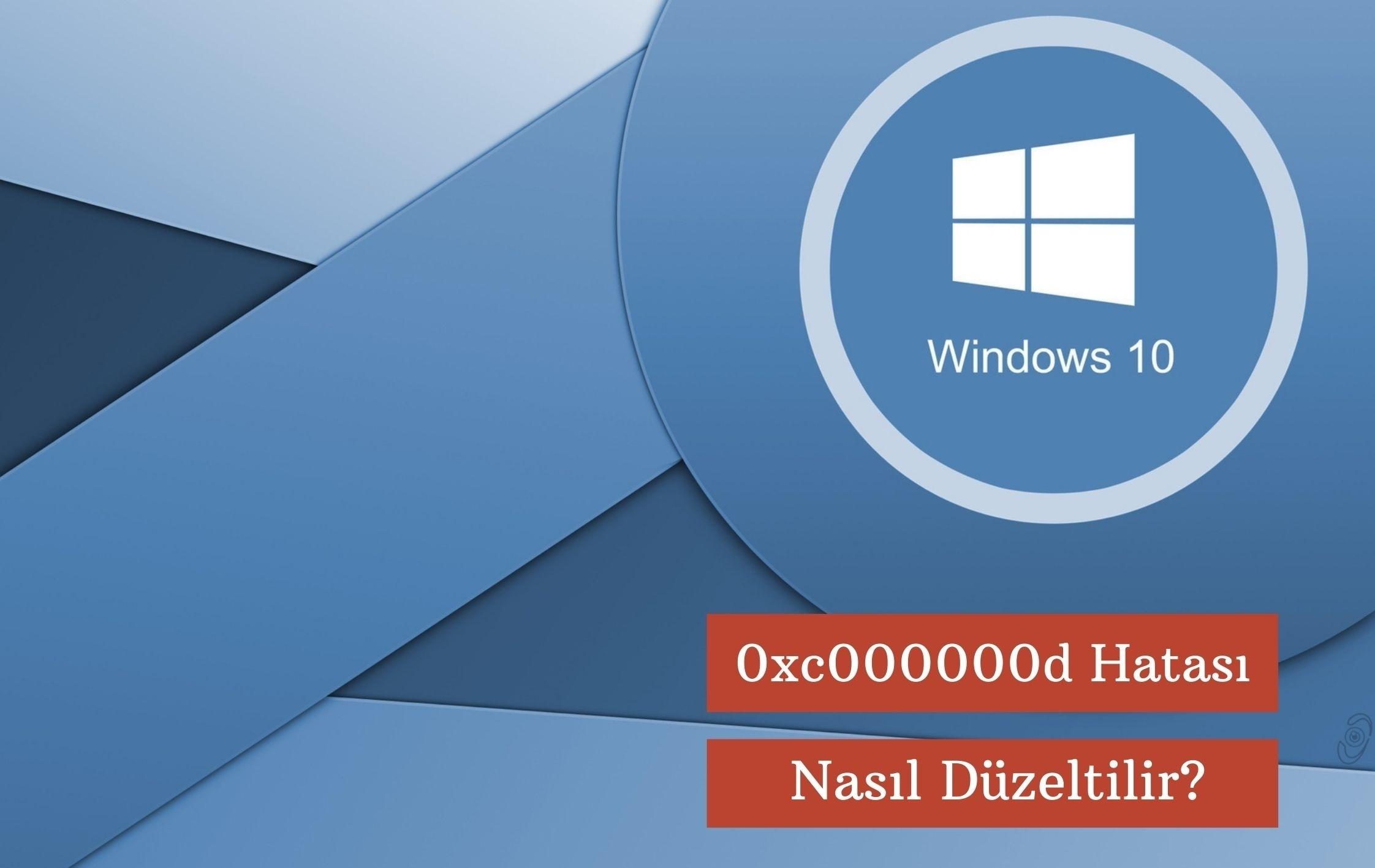 Windows 0xc000000d Hatası Nasıl Düzeltilir?