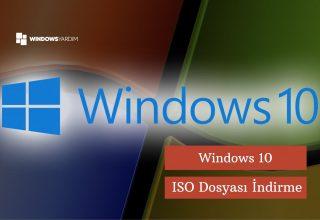 Windows 10 ISO Dosyası Nereden İndirilir?